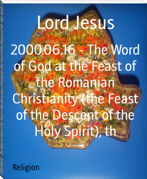 2000.06.16 - The Word of God at the Feast of the Romanian Christianity (the Feast of the Descent of the Holy Spirit), th