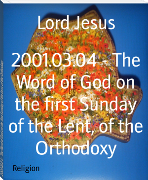 2001.03.04 - The Word of God on the first Sunday of the Lent, of the Orthodoxy