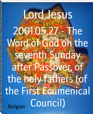2001.05.27 - The Word of God on the seventh Sunday after Passover, of the holy fathers (of the First Ecumenical Council)