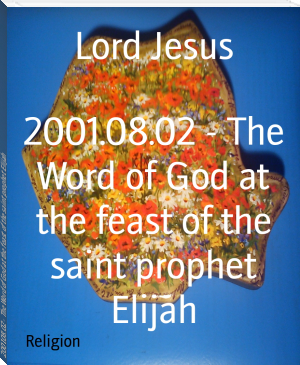 2001.08.02 - The Word of God at the feast of the saint prophet Elijah
