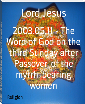 2003.05.11 - The Word of God on the third Sunday after Passover, of the myrrh-bearing women
