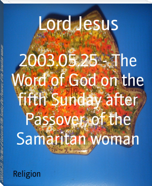 2003.05.25 - The Word of God on the fifth Sunday after Passover, of the Samaritan woman