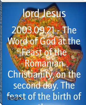 2003.09.21 - The Word of God at the Feast of the Romanian Christianity, on the second day. The feast of the birth of the
