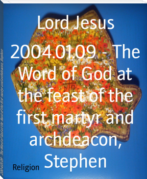 2004.01.09 - The Word of God at the feast of the first martyr and archdeacon, Stephen