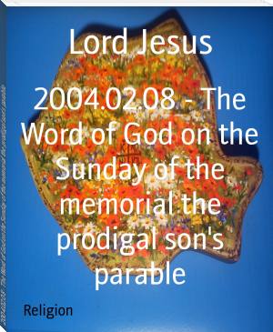 2004.02.08 - The Word of God on the Sunday of the memorial the prodigal son's parable