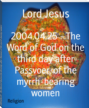 2004.04.25 - The Word of God on the third day after Passvoer, of the myrrh-bearing women