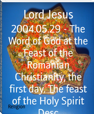 2004.05.29 - The Word of God at the Feast of the Romanian Christianity, the first day. The feast of the Holy Spirit Desc