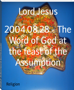 2004.08.28 - The Word of God at the feast of the Assumption