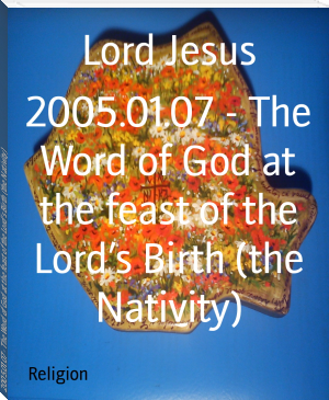 2005.01.07 - The Word of God at the feast of the Lord's Birth (the Nativity)