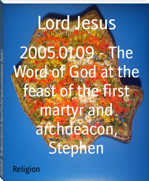 2005.01.09 - The Word of God at the feast of the first martyr and archdeacon, Stephen