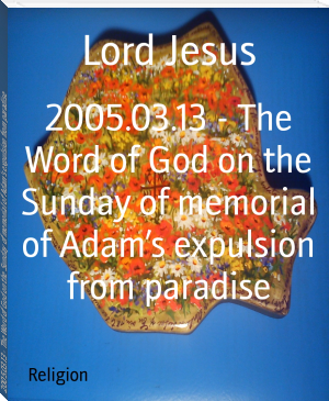 2005.03.13 - The Word of God on the Sunday of memorial of Adam's expulsion from paradise