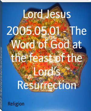 2005.05.01 - The Word of God at the feast of the Lord's Resurrection