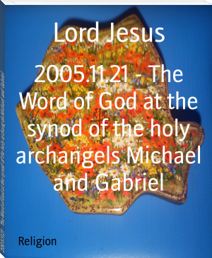2005.11.21 - The Word of God at the synod of the holy archangels Michael and Gabriel