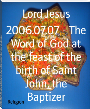 2006.07.07 - The Word of God at the feast of the birth of Saint John, the Baptizer