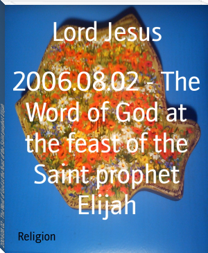 2006.08.02 - The Word of God at the feast of the Saint prophet Elijah