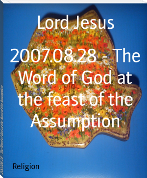 2007.08.28 - The Word of God at the feast of the Assumption