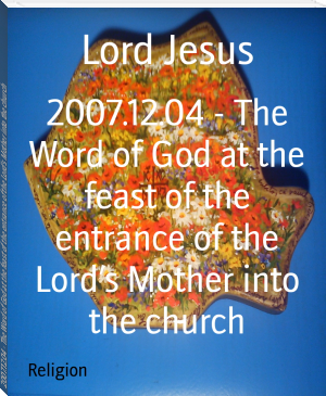 2007.12.04 - The Word of God at the feast of the entrance of the Lord's Mother into the church
