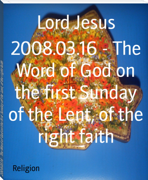 2008.03.16 - The Word of God on the first Sunday of the Lent, of the right faith