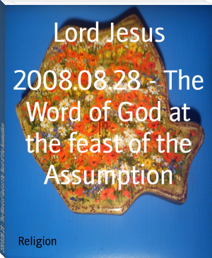 2008.08.28 - The Word of God at the feast of the Assumption