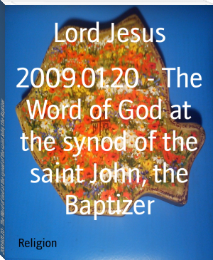 2009.01.20 - The Word of God at the synod of the saint John, the Baptizer