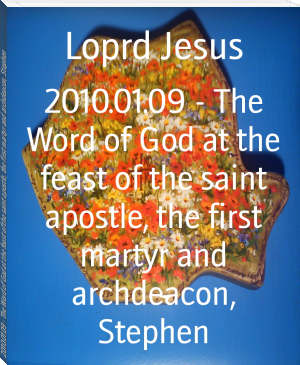 2010.01.09 - The Word of God at the feast of the saint apostle, the first martyr and archdeacon, Stephen