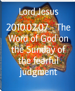 2010.02.07 - The Word of God on the Sunday of the fearful judgment