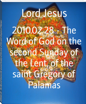 2010.02.28 - The Word of God on the second Sunday of the Lent, of the saint Gregory of Palamas