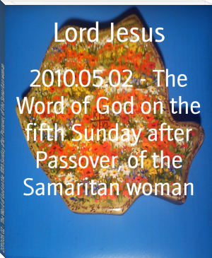 2010.05.02 - The Word of God on the fifth Sunday after Passover, of the Samaritan woman