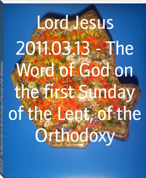 2011.03.13 - The Word of God on the first Sunday of the Lent, of the Orthodoxy