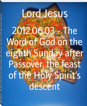 2012.06.03 - The Word of God on the eighth Sunday after Passover, the feast of the Holy Spirit's descent