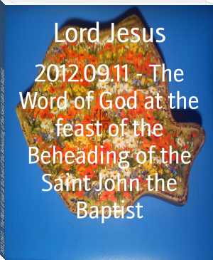 2012.09.11 - The Word of God at the feast of the Beheading of the Saint John the Baptist