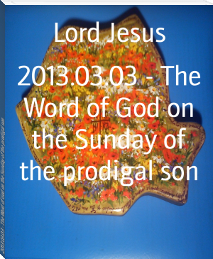 2013.03.03 - The Word of God on the Sunday of the prodigal son
