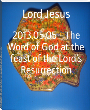 2013.05.05 - The Word of God at the feast of the Lord's Resurrection