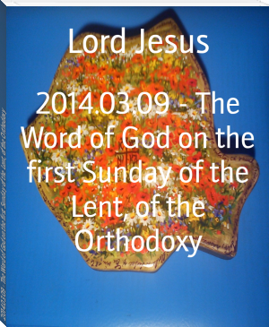 2014.03.09 - The Word of God on the first Sunday of the Lent, of the Orthodoxy