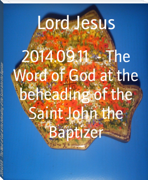 2014.09.11  - The Word of God at the beheading of the Saint John the Baptizer