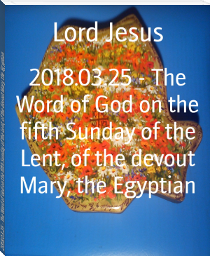 2018.03.25 - The Word of God on the fifth Sunday of the Lent, of the devout Mary, the Egyptian