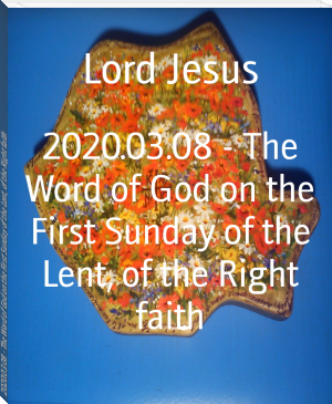 2020.03.08 - The Word of God on the First Sunday of the Lent, of the Right faith