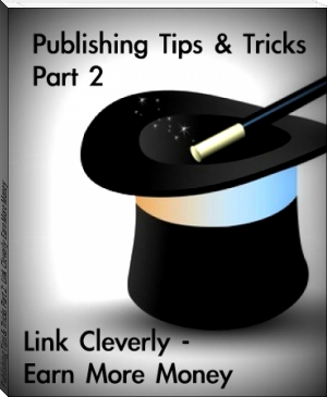 Publishing Tips & Tricks Part 2: Link Cleverly-Earn More Money