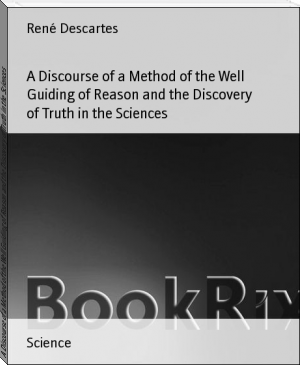 A Discourse of a Method of the Well Guiding of Reason and the Discovery of Truth in the Sciences