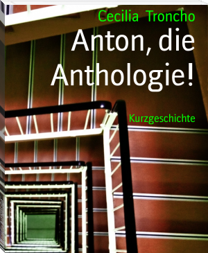 Anton, die Anthologie!