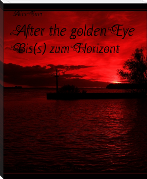 After the golden Eye