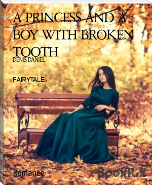 A PRINCESS AND A BOY WITH BROKEN TOOTH