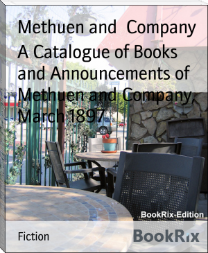 A Catalogue of Books and Announcements of Methuen and Company, March 1897