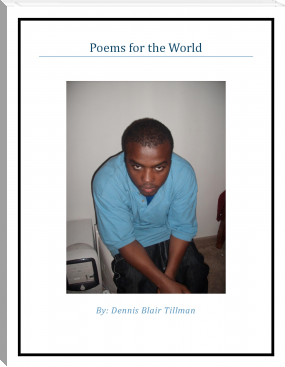 Dennis Blair Tillman's Poems for the World