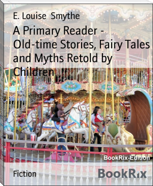 A Primary Reader -  Old-time Stories, Fairy Tales and Myths Retold by Children