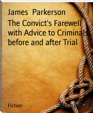 The Convict's Farewell with Advice to Criminals, before and after Trial