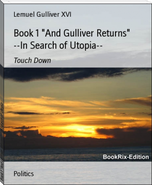 "Book 1 ""And Gulliver Returns"" --In Search of Utopia--"