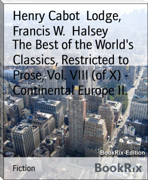 The Best of the World's Classics, Restricted to Prose, Vol. VIII (of X) - Continental Europe II.