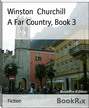 A Far Country, Book 3
