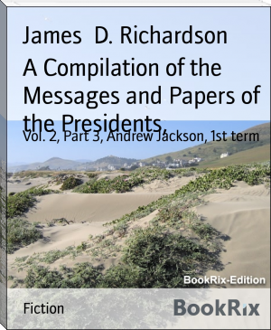 A Compilation of the Messages and Papers of the Presidents,
